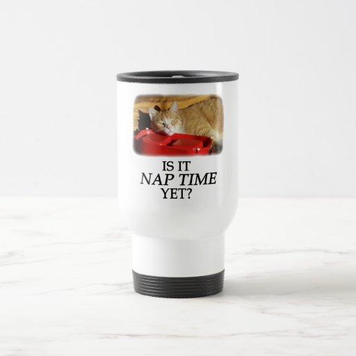ESTÁ TIEMPO DE LA SIESTA TODAVÍA TAZA DE CAFÉ