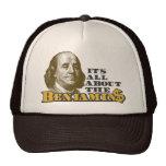 Está todo sobre el Benjamins Gorro
