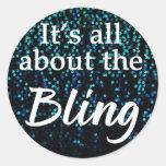 Está todo sobre el Bling, trullo, pegatinas/sellos Etiquetas Redondas