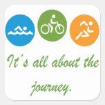 Está todo sobre el viaje - Triathlon Calcomanías Cuadradass Personalizadas