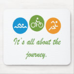 Está todo sobre el viaje - Triathlon Tapete De Ratón