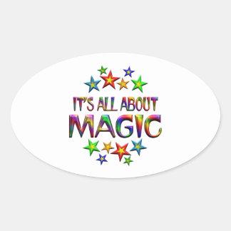 Está todo sobre magia pegatina ovalada