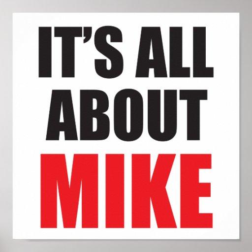 Está todo sobre Mike personalizó el poster