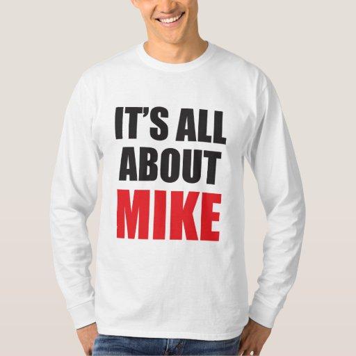 Está todo sobre Mike personalizó la camiseta de Camisas