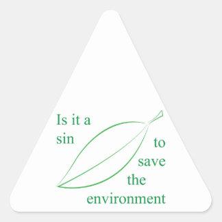 Está un pecado para ahorrar el ambiente pegatina triangular