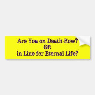 ¿Está usted en corredor de la muerte? ¿Línea de OR Pegatina Para Auto