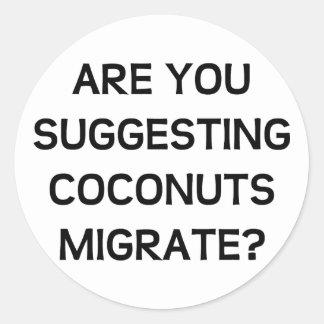 Está usted los cocos pegatina redonda