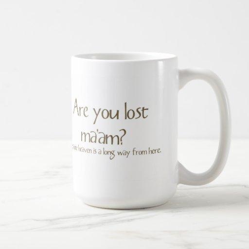Está usted señora perdida Funny Pick-up Line Mug Taza De Café