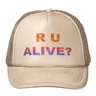 ¿Está usted vivo? Gorro De Camionero