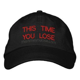 Esta vez usted pierde el gorra bordado gorra de beisbol