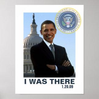 ESTABA ALLÍ la inauguración 1/20/09 de Obama Póster