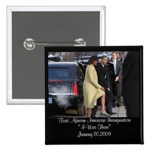 Estaba allí la inauguración 2009 pin cuadrada 5 cm