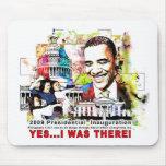 """""""Estaba allí"""" Obama Alfombrilla De Ratones"""