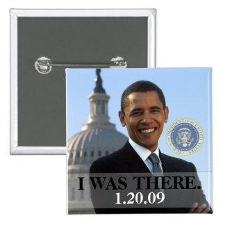 ESTABA ALLÍ - presidente Obama History (el cuadrad Pin Cuadrada 5 Cm