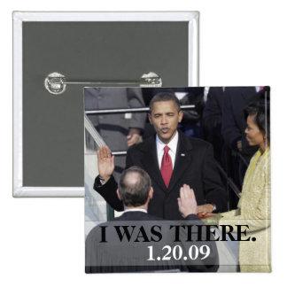 ESTABA ALLÍ - presidente Obama History Swearing In Pin Cuadrada 5 Cm