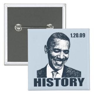 ESTABA ALLÍ - presidente Obama Inauguration Pin Cuadrada 5 Cm
