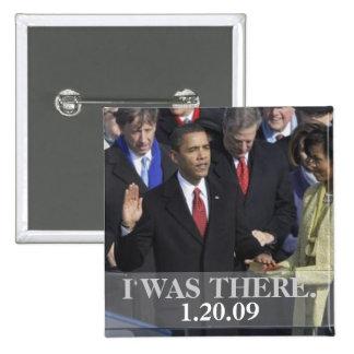 ESTABA ALLÍ - presidente Obama Swearing In Pin Cuadrada 5 Cm