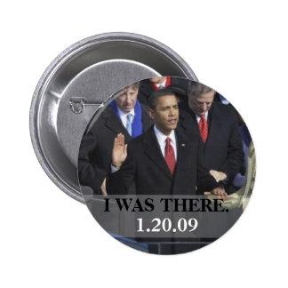ESTABA ALLÍ - presidente Obama Swearing In Pin Redondo 5 Cm