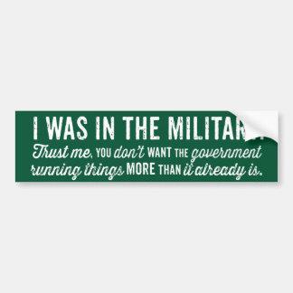 Estaba en los militares etiqueta de parachoque