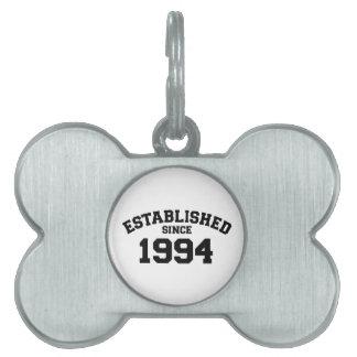 Establecido desde 1994 placa mascota