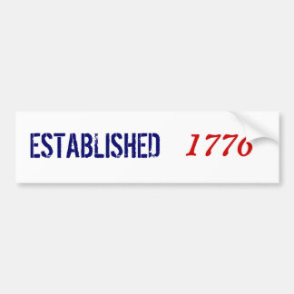 ESTABLISHED, 1776 CAR BUMPER STICKER