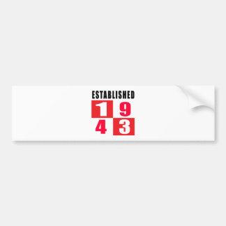 Established 1943 Birthday Designs Car Bumper Sticker