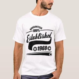 ESTABLISHED 1969 QUARANTEED 100% EST T-Shirt