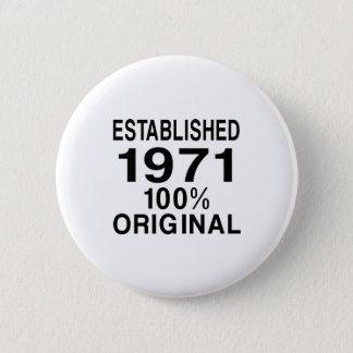 Established 1971 button