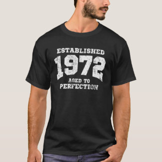 Established 1972 aged to perfection T-Shirt