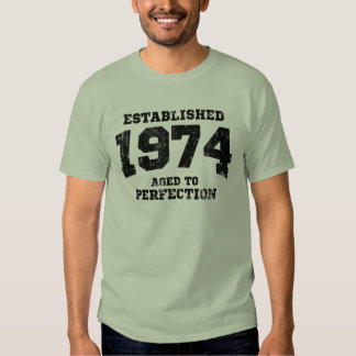 Established 1974 aged to perfection shirt