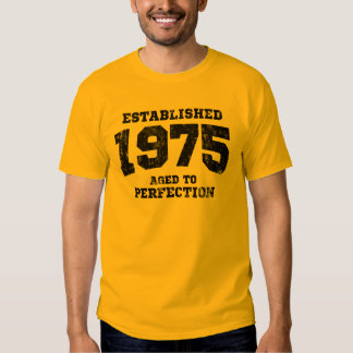 Established 1975 aged to perfection shirt