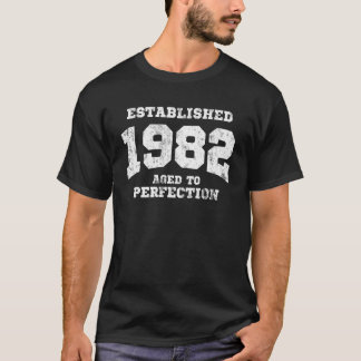 Established 1982 aged to perfection T-Shirt