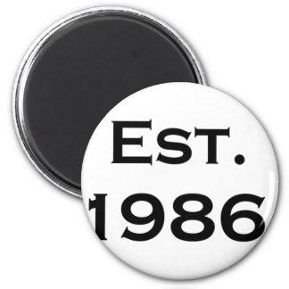 established 1986 magnet