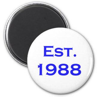 established 1988 2 inch round magnet