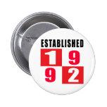 Established 1992 Birthday Designs Buttons