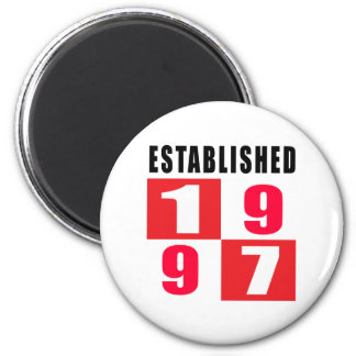 Established 1997 Birthday Designs Magnet