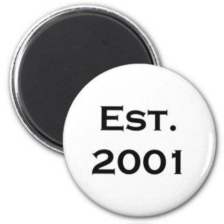 established 2001 magnet