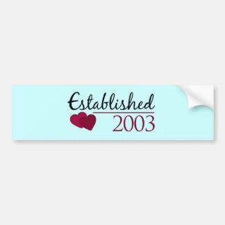 Established 2003 bumper sticker
