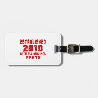 Established 2010 With All Original Parts Luggage Tag