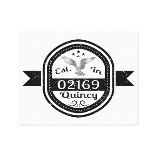 Established In 02169 Quincy Canvas Print