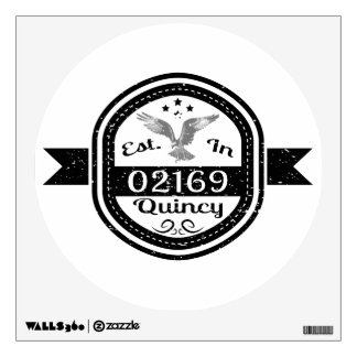 Established In 02169 Quincy Wall Sticker