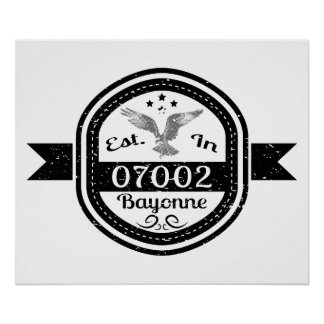 Established In 07002 Bayonne Poster