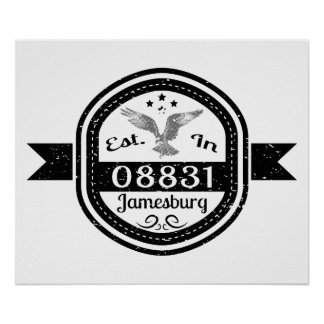 Established In 08831 Jamesburg Poster