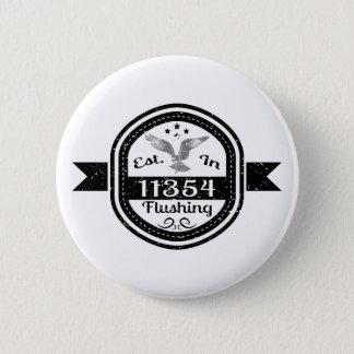 Established In 11354 Flushing Pinback Button