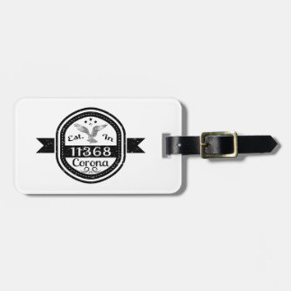 Established In 11368 Corona Bag Tag
