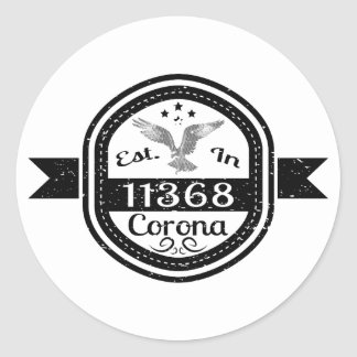 Established In 11368 Corona Classic Round Sticker