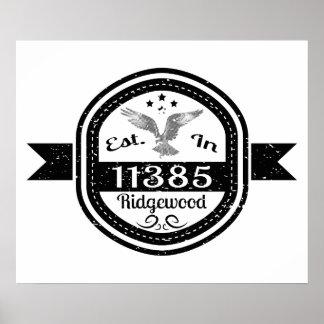 Established In 11385 Ridgewood Poster