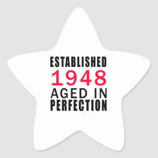Established In 1948 Aged In Perfection Stickers