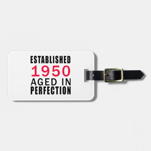 Established In 1950 Aged In Perfection Tags For Bags