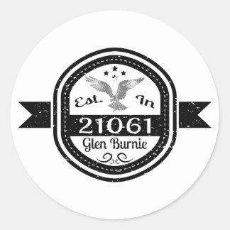 Established In 21061 Glen Burnie Classic Round Sticker